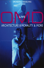 O.M.D. - Live Architecture and Morality and More 2007