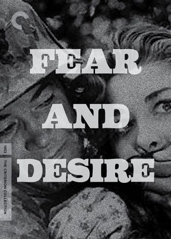 Страх и вожделение - Fear and Desire