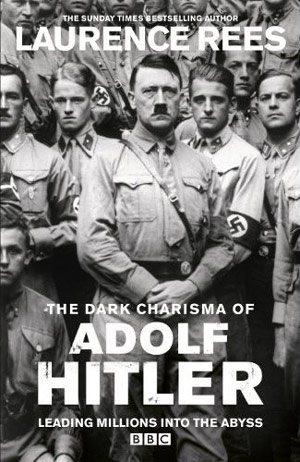 Мрачное обаяние Адольфа Гитлера, увлекшее миллионы в бездну - The Dark Charisma of Adolf Hitler Leading Millions into the Abyss