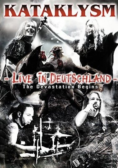Kataklysm : Live in Deutschland - The Devastation Begins