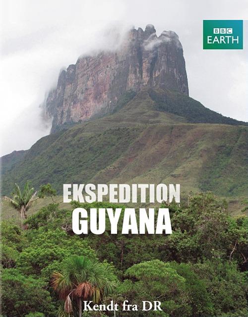 BBC: Путешествие в Гайану - BBC- Expedition Guyana