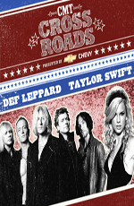 Def Leppard and Taylor Swift - CMT Crossroads