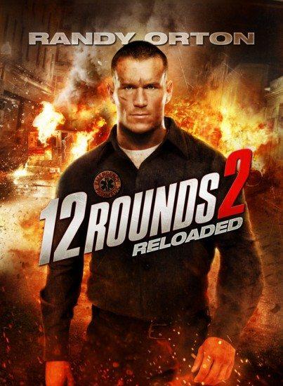 12 раундов: Перезагрузка - 12 Rounds- Reloaded