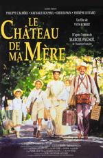 Замок моей матери - Le ChГўteau de ma mГЁre