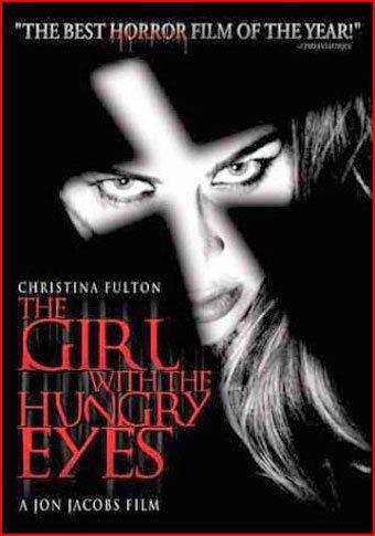 Девушка с голодными глазами - The Girl with the Hungry Eyes