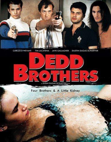 Братья Дедд - Dedd Brothers