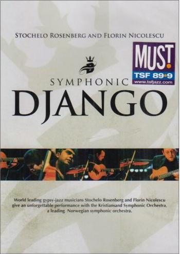 Symphonic Django with Stochelo Rosenberg and Florin Niculescu