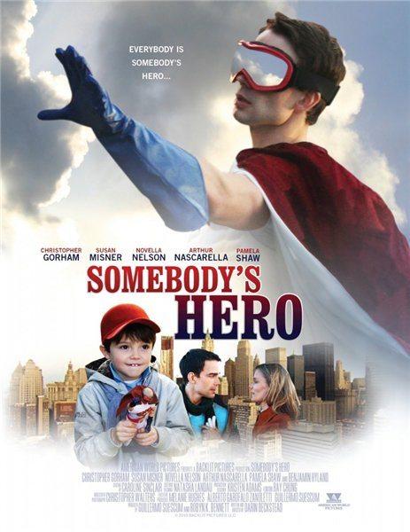 Чей-то герой - Somebody's Hero