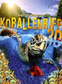 Кораллы 3Д: Магия Индо-Тихоокеании в 3Д - Corals 3D- Magic of the Indo-Pacific 3D