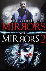 Зеркала: Дилогия - Mirrors- Dilogy