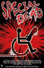 Особенные мертвецы - Special Dead