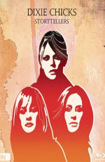 Dixie Chicks - Vh1 Storytellers