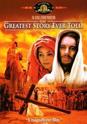 Величайшая из когда-либо рассказанных историй - The Greatest Story Ever Told