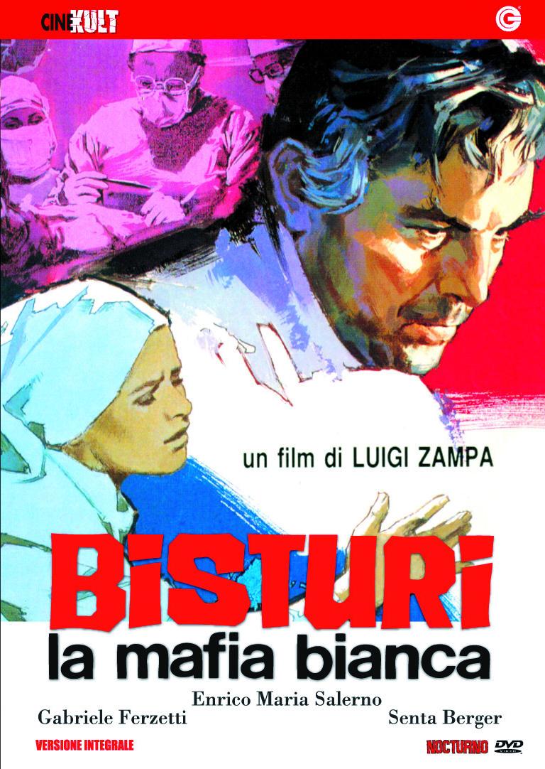 Мафия в белых халатах - Bisturi, la mafia bianca