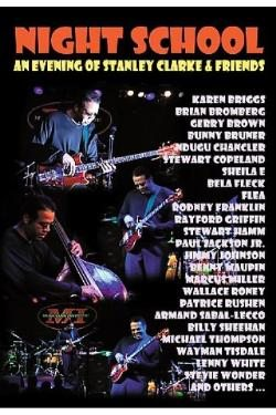 Stanley Clarke & Friends - Night School