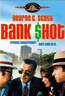 Выстрел в банке - Bank Shot