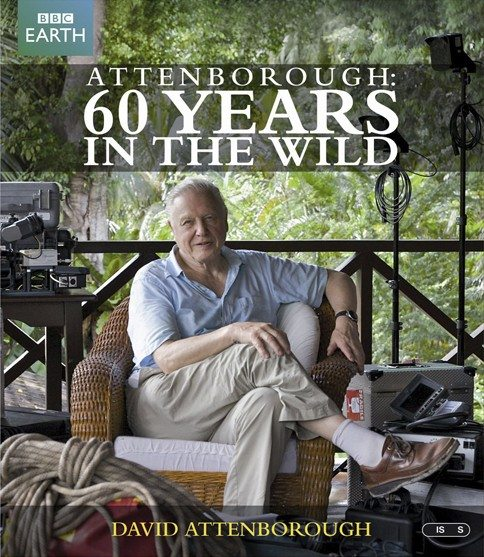 BBC. Аттенборо: 60 лет с дикой природой - BBC. Attenborough- 60 Years in the Wild