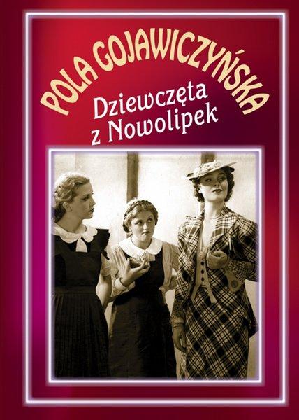 Девушки из Новолипок - DziewczД™ta z Nowolipek