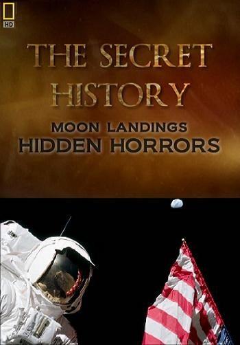 Секреты истории: Высадка на Луне - The Secret History- Moon Landings. Hidden Horror