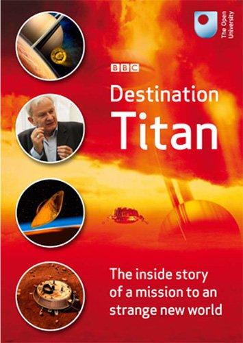 BBC: Место назначения - Титан - Destination Titan