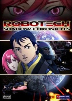 Роботех: Теневые хроники - Robotech: The Shadow Chronicles