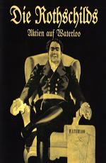 Ротшильды - Die Rothschilds