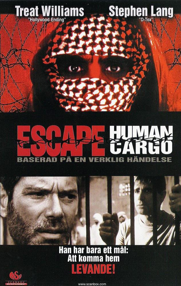 Побег: Живой груз - Escape- Human Cargo