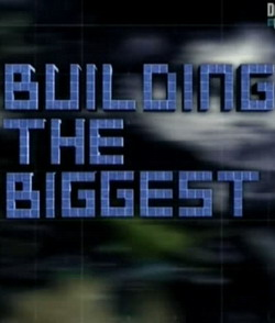 ���������� �������: ������������ �������� - Building the Biggest