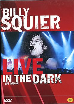 Billy Squier - Live In The Dark 1982