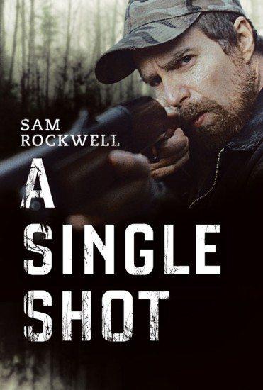 Единственный выстрел - A Single Shot
