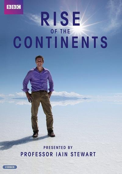 BBC: Становление континентов - BBC- Rise of the Continents