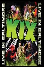 Kix - Live in Baltimore