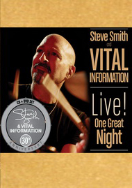 Steve Smith & Vital Information - Live One Great Night