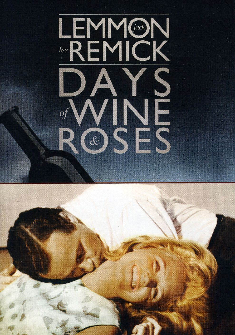 Дни вина и роз - Days of Wine and Roses