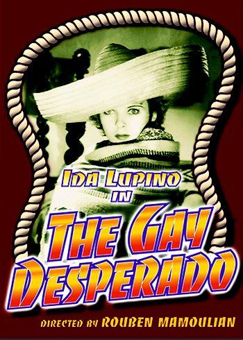 Отчаянный парень - The Gay Desperado