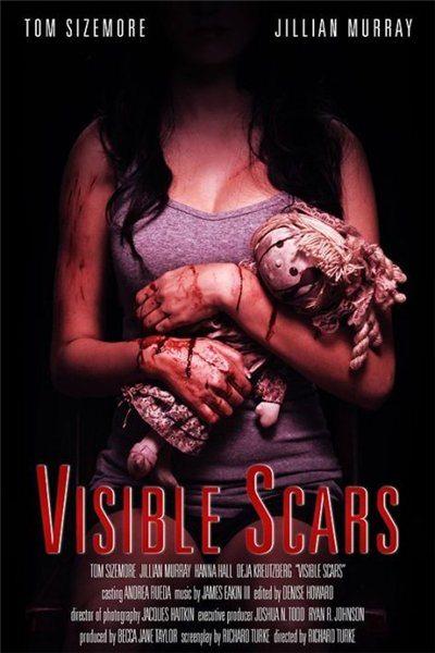 Видимые шрамы - Visible Scars