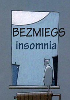 Бессонница - Bezmiegs