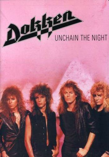 Dokken - Unchain The Night