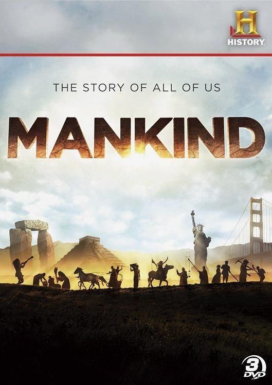Человечество: наша история - Mankind- The Story of All of Us