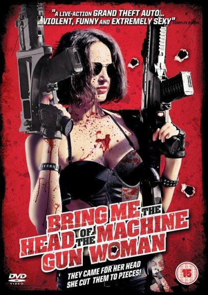 Принесите мне голову пулеметчицы - Traiganme La Cabeza De La Mujer Metralleta