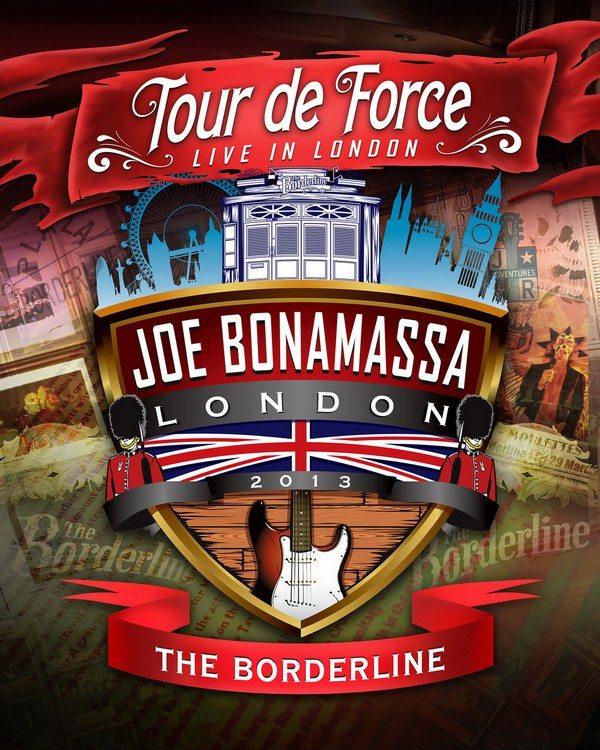 Joe Bonamassa - Tour de Force: Live in London - The Bordeline