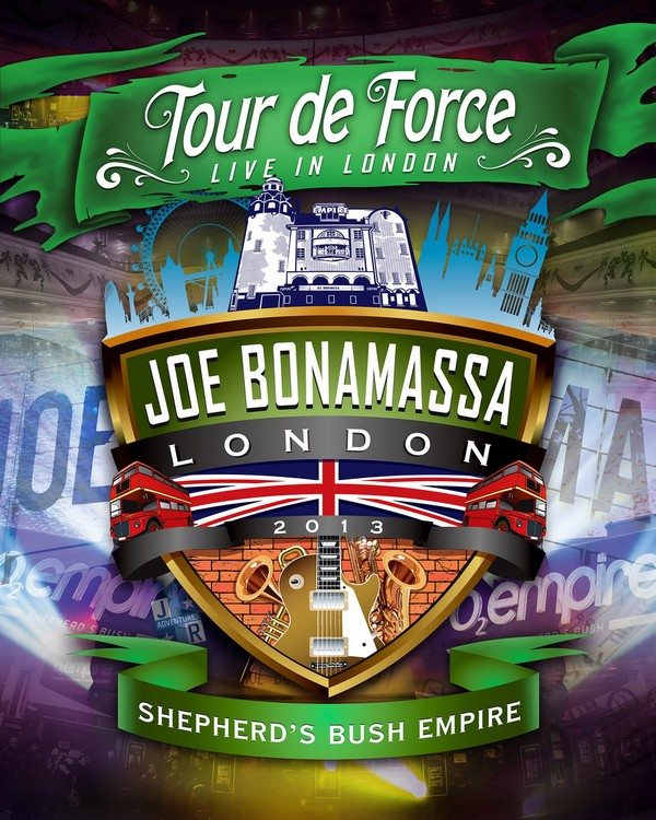Joe Bonamassa - Tour de Force: Live in London - Shepherd's Bush Empire