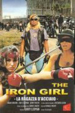 Железная девушка - Iron Girl