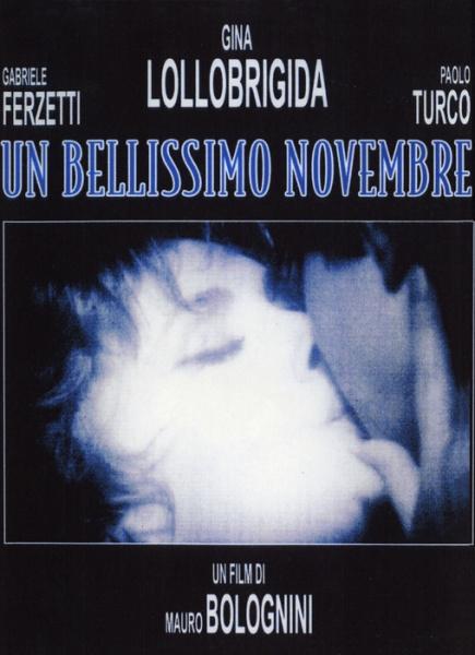 Прекрасный ноябрь - Un Bellissimo Novembre