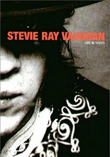 Stevie Ray Vaughan and Double Trouble - Live in Tokyo