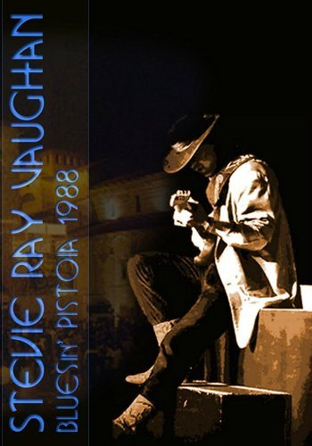 Stevie Ray Vaughan and Double Trouble - Blues in Pistoia