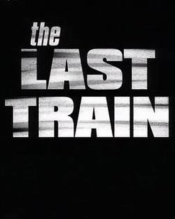 Последний поезд - The Last Train