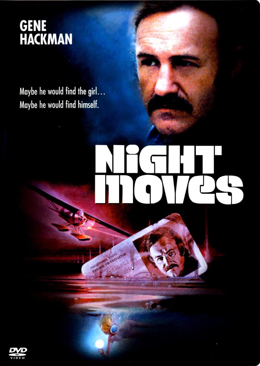 Ночные ходы - Night Moves