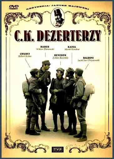 Дезертиры императорской армии - C.K. Dezerterzy