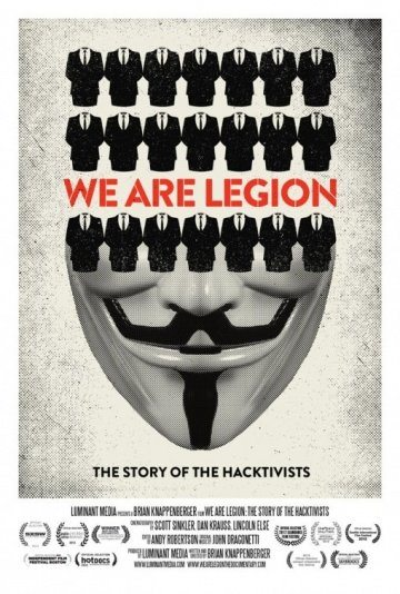 Имя нам легион: История хактивизма - We Are Legion- The Story of the Hacktivists